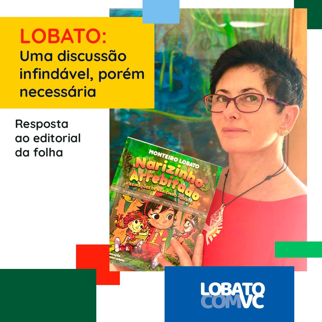 Lobato: uma discussão infindável, porém necessária