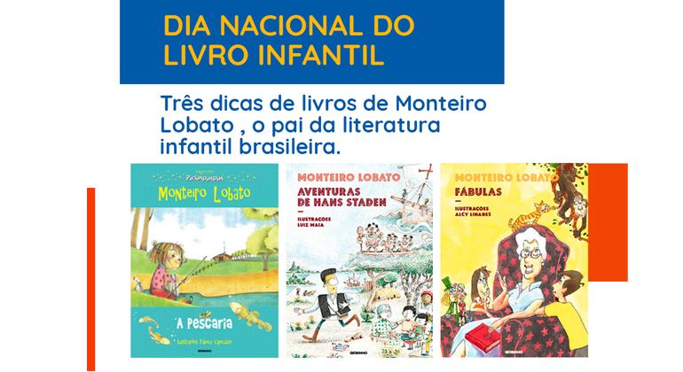 3 DICAS DE LIVROS DE MONTEIRO LOBATO, O PAI DA LITERATURA INFANTIL BRASILEIRA.