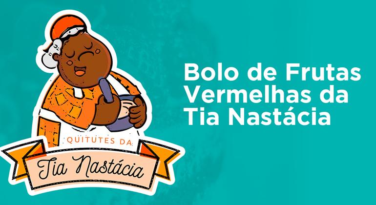 BOLO DE FRUTAS TIA NASTÁCIA