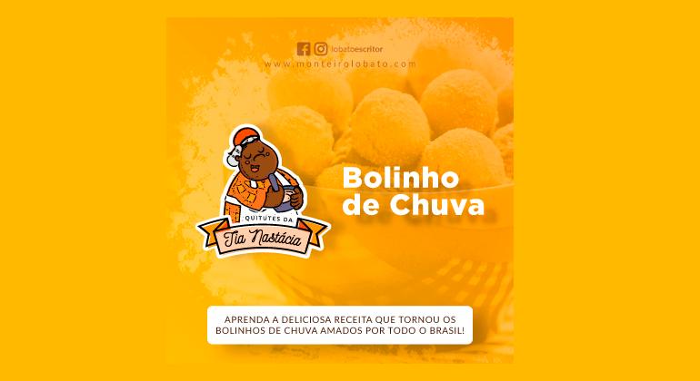 QUITUTES DA TIA NÁSTACIA – BOLINHO DE CHUVA