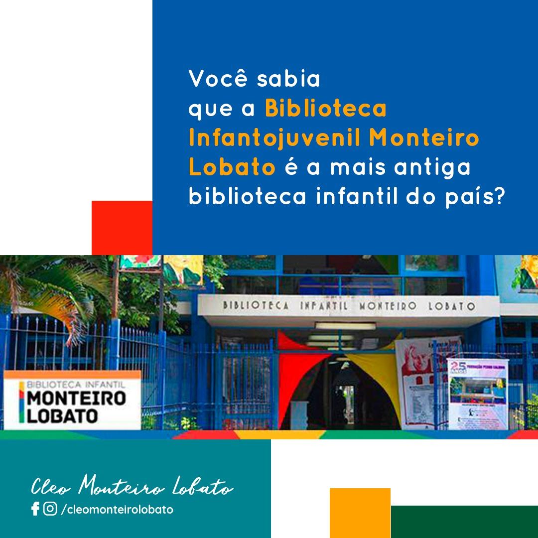 Você sabia que a Biblioteca Infantojuvenil Monteiro Lobato é a mais antiga biblioteca infantil do país?