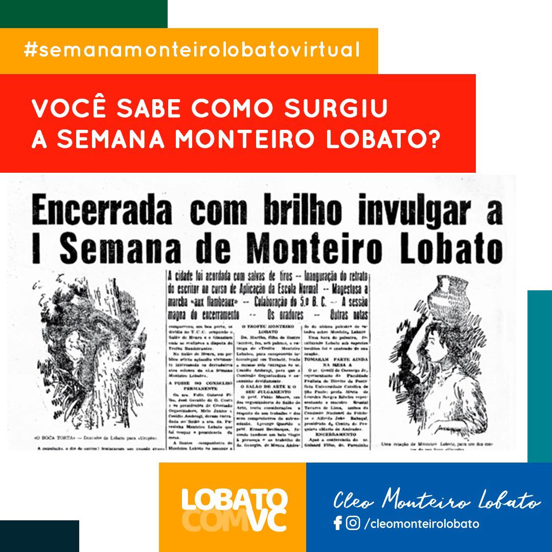 Você sabe como surgiu a Semana Monteiro Lobato?